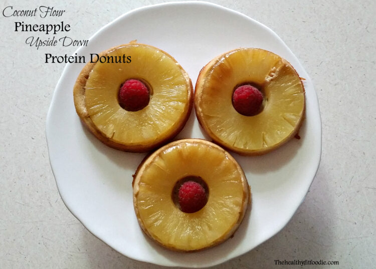 Coconut Flour Pineapple Upside Down Protein Donuts
