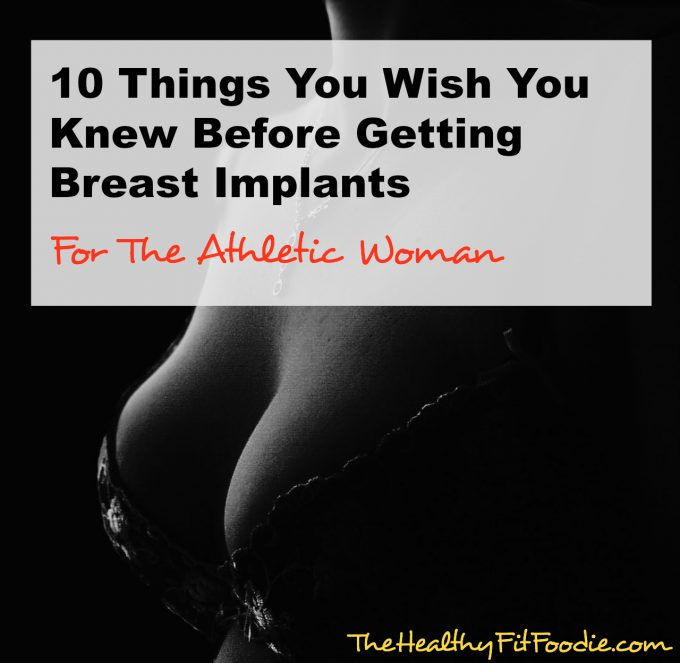 10 Things You Wish You Knew Before Getting Breast Implants