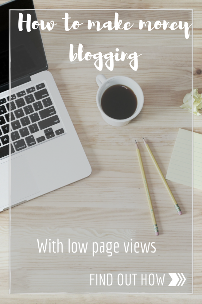 how to make money blogging with low page views