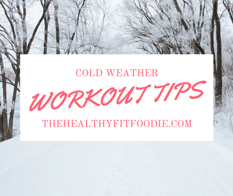 Cold Weather Workout Tips