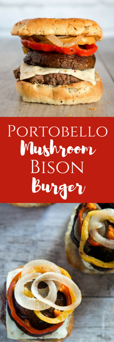 portobello mushroom bison burger {sponsored}