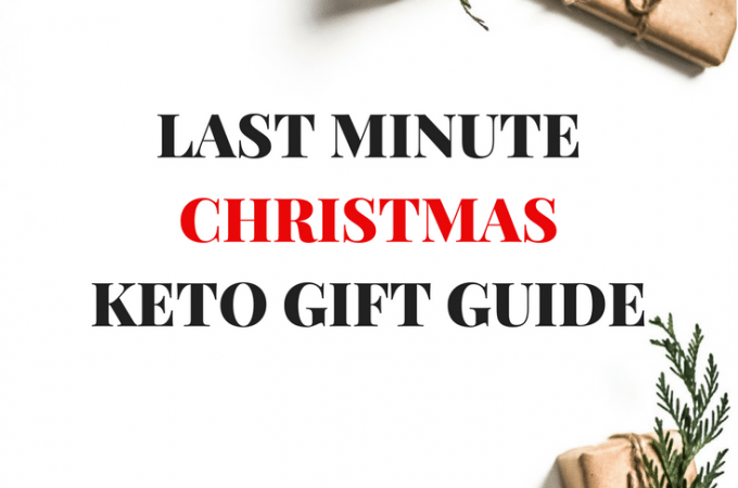 The Best Last Minute Christmas Keto Gift Guide 2017