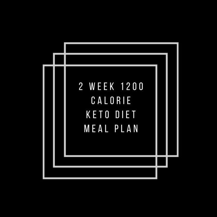 1200 kcal keto diet